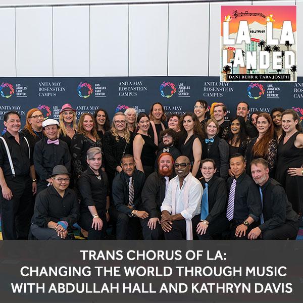 LLL 11 | Trans Chorus Of LA